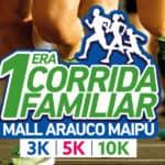 Inscripciones abiertas para las corridas de Mall Arauco Maipú y Arauco Quilicura